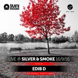 Edib D Live @ Silver & Smoke 16/09/2016