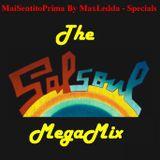 MaiSentitoPrima By MaxLedda - The SalSoul MegaMix