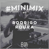 #Minimix No. 15 - Rodrigo Roura: Dosem, Ed Ed, Eddie Amador, Layton Giordani, Franky Rizardo.