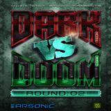 ► DARK VS DOOM | round 2 ► mix by ARSONIC