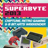 SuperByte 2013: The Podcast - Part One