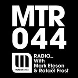 MTR044 with Mark Eteson & Rafael Frost