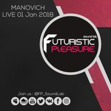Manovich - LIVE From Studio @FP_SoundLab (05.Jan.2018)