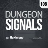 Dungeon Signals Podcast 108 - Hakimono Zhoe