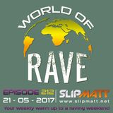 Slipmatt - World Of Rave #212