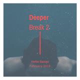 Herbie Saccani - Deeper Break 2 - Feb 2019