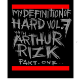 "Mixhell presents ""My definition of Hard"" vol.7 part 1 with ""Arthur Rizk"""