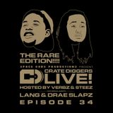 Crate Diggers - 34 - Crate Diggers Live: Lang & Drae Slapz