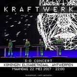 Kraftwerk - Koningin Elisabethzaal, Antwerpen, 2017-05-22 [Late Show]