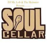 Soul Cellar - DJ Mr. Lob & The Hedonist