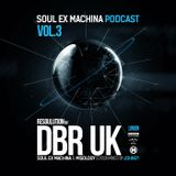 Soul Ex Machina Podcast Vol. 3: Resoulution w/ DBR UK Edition