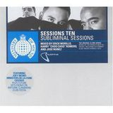 Ministry Of Sound - Sessions Ten (Subliminal Sessions) - Erick Morillo