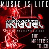 Mix Master Miguel - The Masters Touch Part 2 (2010)
