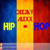 DeeJay ALexX - Hip-Hop Romanesc(MIX)