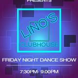 Lino's Clubhouse 1st March 2019