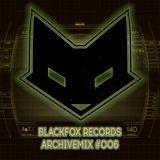 Blackfox Records Archivemix #006 (mixed by F13)