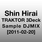 Shin Hirai - TRACTOR 3Deck Sample DJMIX [2011-02-20]