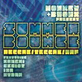 SUMMER BOUNCE | MONKEY+BRONX feat. Nahemi\Ira\Ceriot\Hydra