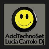 Acid Techno Session    Lucia Carrolo Dj
