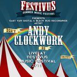ANDY CLOCKWORK LIVE @ FESTIVUS MUSIC FESTIVAL 2015