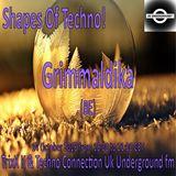 Grimmaldika - Shapes Of Techno! (27) by TrixX K and Techno Connection UK Underground fm!