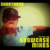SHOWCASE mix Volume 9: Shorthand
