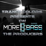Trance Colors presents The Producers on Morebass edition 15