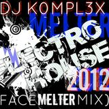 DJ K0MPL3X (Face Melter Mix)