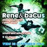 Rene & Bacus Radio Show wednesday 28th Sep 2016 9-11pm Soultrainradio.co.uk
