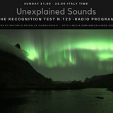 Unexplained Sounds - The Recognition Test # 123
