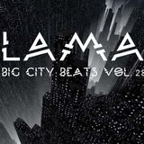 Lama - Big City Beats Vol.28