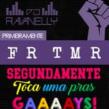Primeiramente FORA TEMER,  Segundamente TOCA UMA PRAS GAYS!!!
