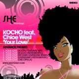 Kocho Feat. Chloe West – Your Love (Original Mix)