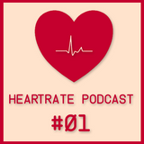HeartRate Podcast #01