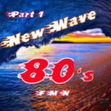 NEW WAVE PART 1 - 80s MIX