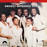 Groovy Authentic Gospel