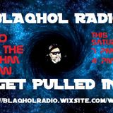 BLAQHOL RADIO SHOW 12-16