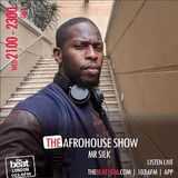 Mr Silk's: Afro House Show @IamMrSilk 27.02.19