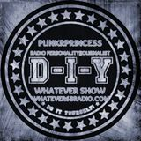 PunkrPrincess Whatever Show 3.14.15 Recorded live