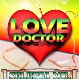 LOVE DOCTOR - SELECTOR MIL