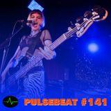 Pulsebeat #141