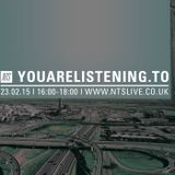 Youarelistening.to - 23rd February 2015