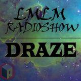 Draze DJ - LMLM Radioshow - Actuality FM -  01/06/2015