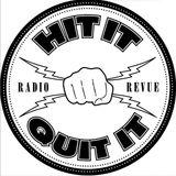 Hit It & Quit It - 16 September 2015 (East Village Radio)