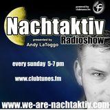 Andy LaToggo - Nachtaktiv Radioshow 112 (Specialguest - Mike Morris) @ Clubtunes FM (12.04.2015)