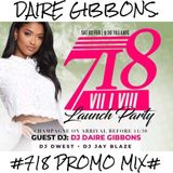 Daire Gibbons - #718 LUNCH NIGHT PROMO MIX# (Latest Hip Hop & Rnb)