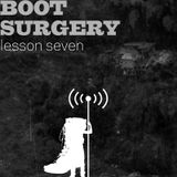 Boot Surgery: lesson 7