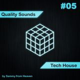 #05 Quality Sounds of Tech House