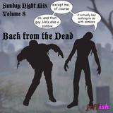 Sunday Night Mix - Volume 8