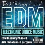EDM Insanity Phase 8, A2M Radio Launch Party Pod Cast